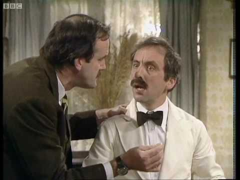I know nothing! - Fawlty Towers - BBC Did this play in high school, great times