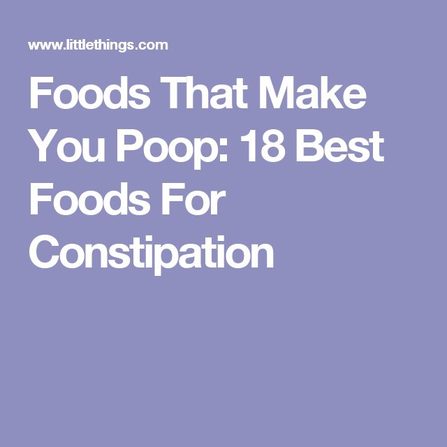 Foods That Make You Poop: 18 Best Foods For Constipation