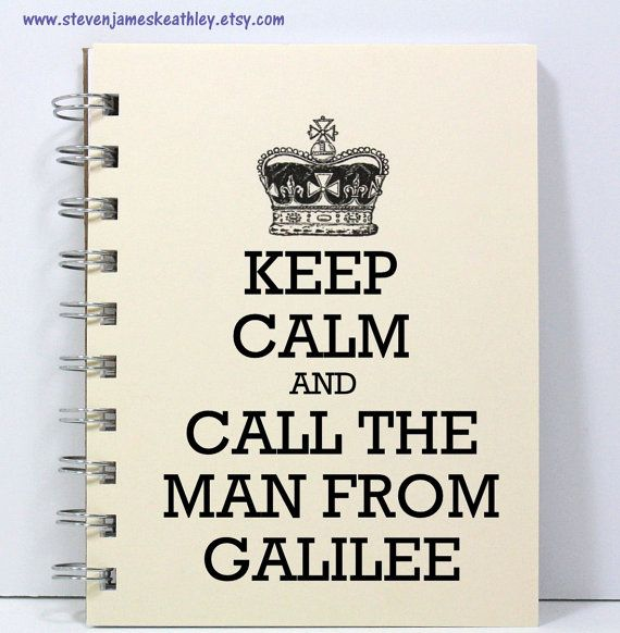 Prayer Journal Diary Notebook - Keep Calm and Call the Man From Galilee - Ivory