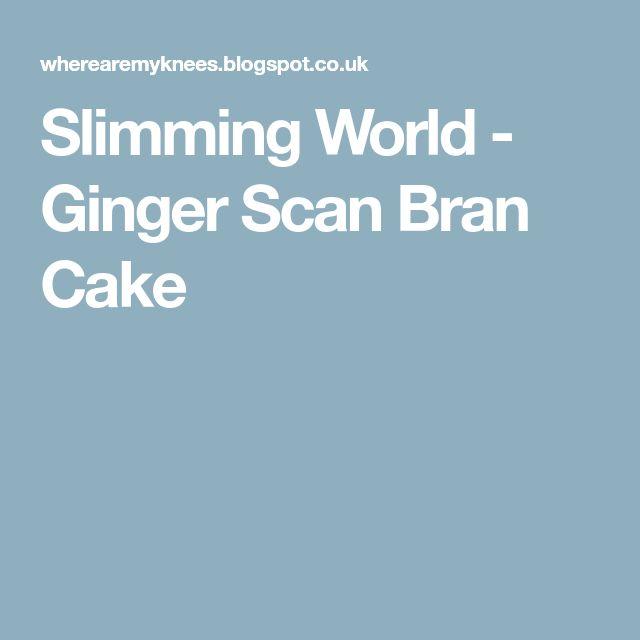 Slimming World - Ginger Scan Bran Cake