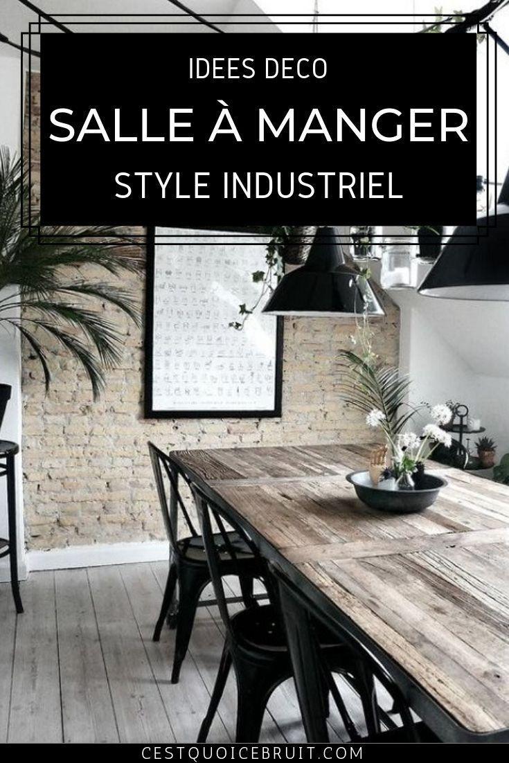 Inspiration Deco La Table De Salle A Manger De Style Industriel