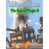 Magician (The Key to Magic: An Epic Fantasy Series) (Kindle Edition)By H. Jonas Rhynedahll