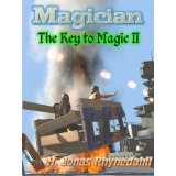 Magician (The Key to Magic: An Epic Fantasy Series) (Kindle Edition)By H. Jonas Rhynedahll
