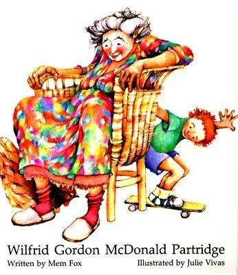 Wilfred Gordon McDonald Partridge Book- a beautiful story about a little boy who lives next door to a nursing home. A book about caring for one others and the bittersweet truth about memories.
