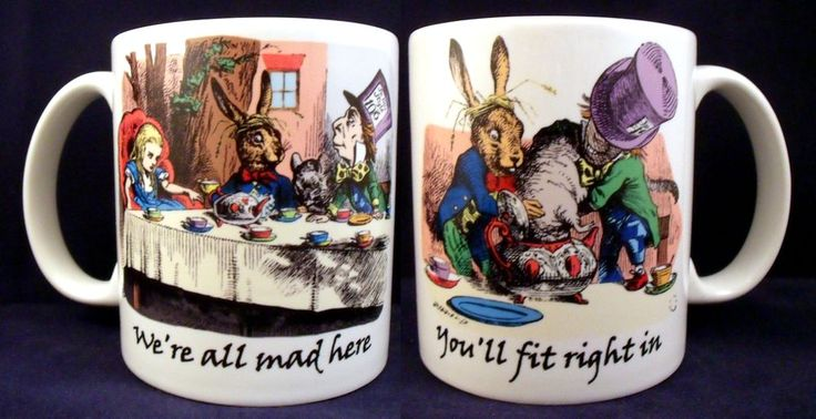 Alice In Wonderland You ll fit right in Funny Novelty - Coffee Mug - Cup