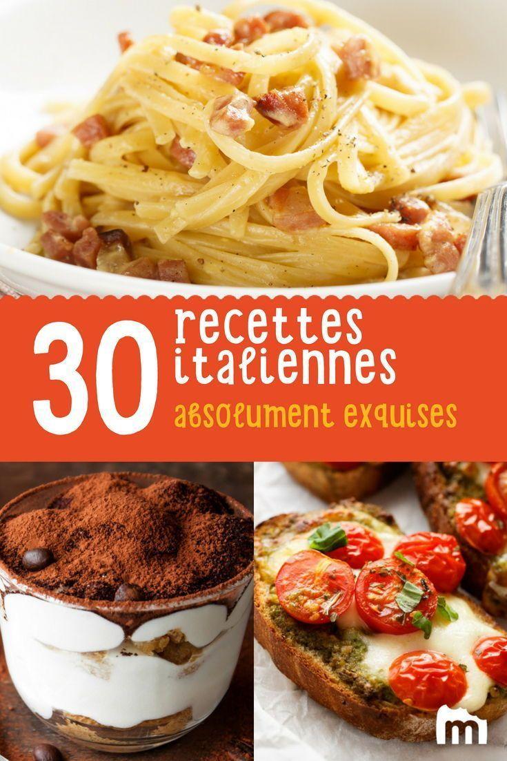 Les 30 Meilleures Recettes Italiennes Recette Cuisine Italienne Recette Italienne Recette