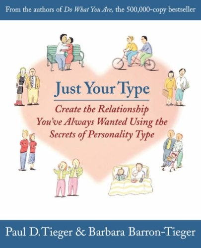 Just Your Type. Amazing bookWorth Reading, Personality Types, Book Worth, Interesting Book, Barbara Barron Tiegs, Personalized Types, Create, Relationships, The Secret