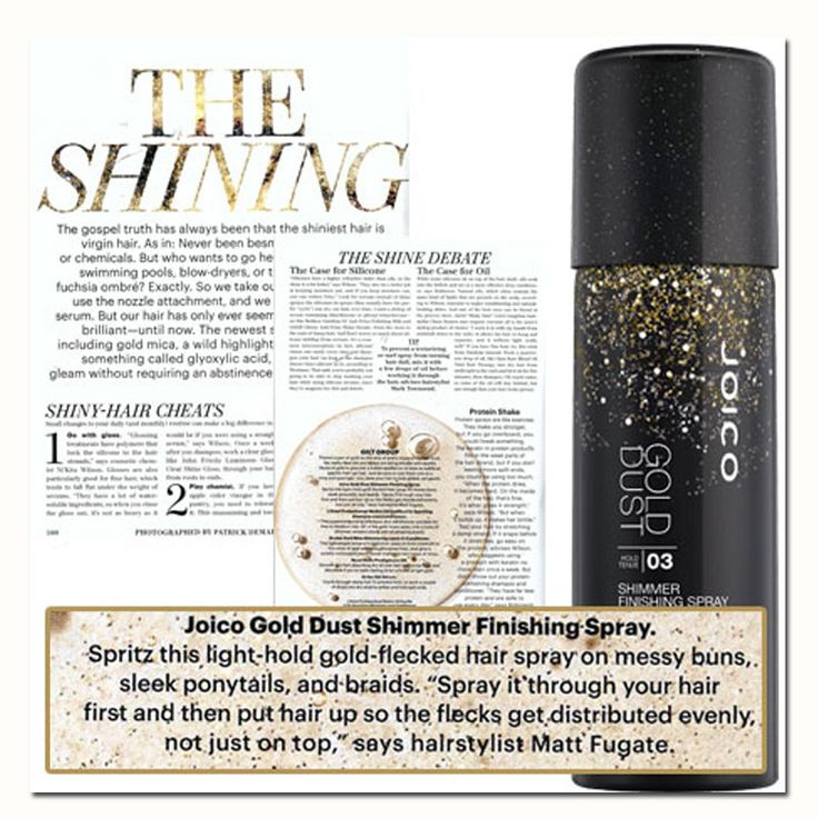 Allure features Joico Gold Dust Shimmer Finishing Spray in it's shiny-hair article. Spritz this light-hold gold-flecked hair spray on messy buns, sleek ponytails and braids.