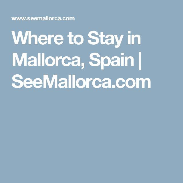 Where to Stay in Mallorca, Spain   SeeMallorca.com