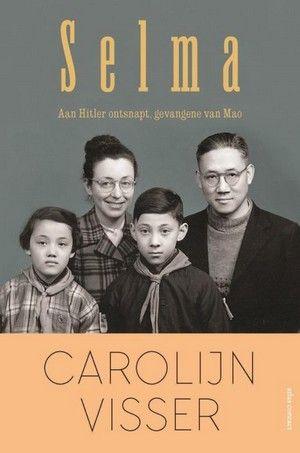 Ongelooflijk, wat een verhaal. Oerhollandse vrouw in het China van Mao. Erg goed opgeschreven.  55/52 Carolijn Visser - Selma *****