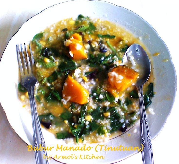 BUBUR MANADO - Ini resep asli bubur Manado dari dapur orang Manado. Yuk simak resepnya http://aneka-resep-masakan-online.blogspot.co.id/2014/03/resep-bubur-manado-tinutuan.html