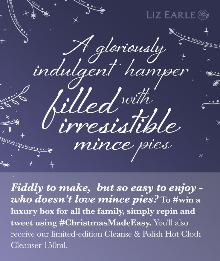 I'm in to #win a hamper of luxury mince pies from Liz Earle's #ChristmasMadeEasy! 5th Dec only.