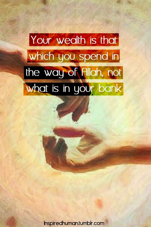 Wealth Follow @muslim_quotes at Twitter