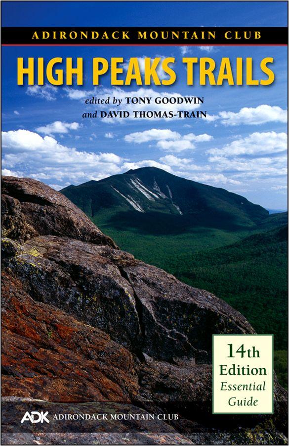 High Peaks Trails - adirondack mountain club publications