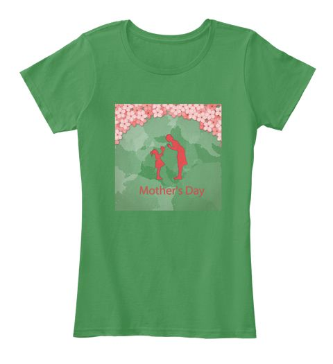 Love For Mother Kelly Green  Women's T-Shirt Front