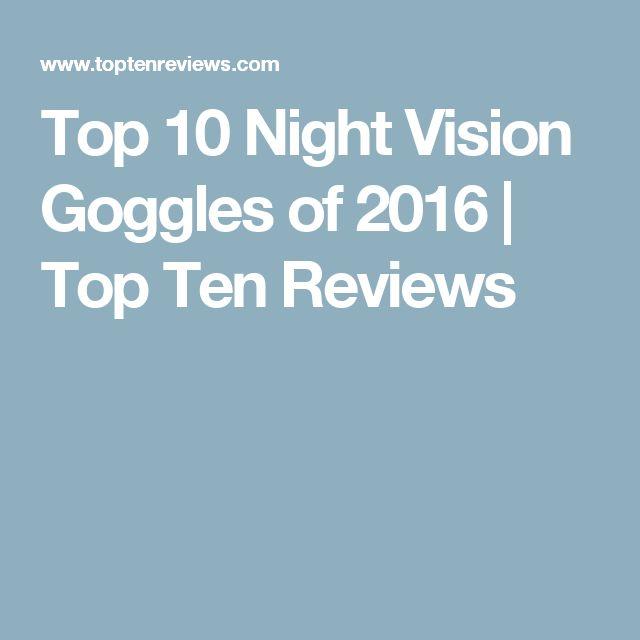 Top 10 Night Vision Goggles of 2016 | Top Ten Reviews