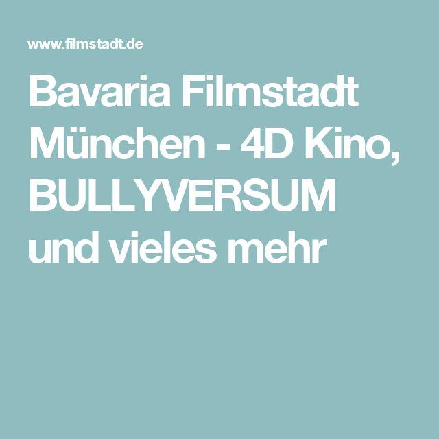 Bavaria Filmstadt München - 4D Kino, BULLYVERSUM und vieles mehr