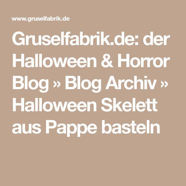 Gruselfabrik.de: der Halloween & Horror Blog » Blog Archiv » Halloween Skelett aus Pappe basteln