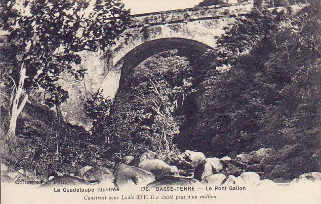 Pont du Galion à Basse-Terre en Guadeloupe construit sous Louis XIV