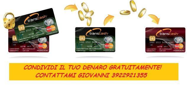 ciaoo  guarda  questa  bella  iniziativa  made in  italy  conosci  la  transcash'  https://il-mister.live.promojam.com/transcash abbiamo  3 modalita'  di guadagno  vendita  carta  ricarica carta  e transato  nei  pos  della  carta     la  carta  costa  25 euro e  dura  5 anni