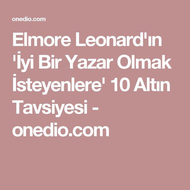 Elmore Leonard'ın 'İyi Bir Yazar Olmak İsteyenlere' 10 Altın Tavsiyesi - onedio.com