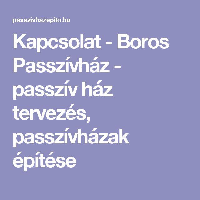 Kapcsolat - Boros Passzívház - passzív ház tervezés, passzívházak építése