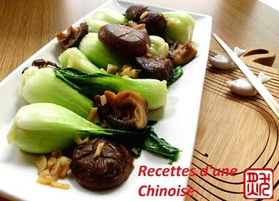 recettes dune chinoise j 8 coeurs de pak cho ou bak choy aux champignons shiitak. Black Bedroom Furniture Sets. Home Design Ideas