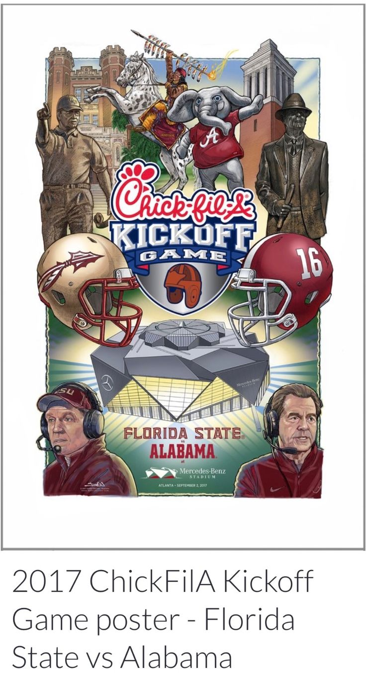 Alabama vs Florida State, Chick-fil-A Kickoff Game in Atlanta September 2, 2017 - Danny Wilson Illustrated Poster: #CFAKickoff We present the official artwork for @AlabamaFTBL vs. @FSU_Football. #Alabama #RollTide #Bama #BuiltByBama #RTR #CrimsonTide #RammerJammer