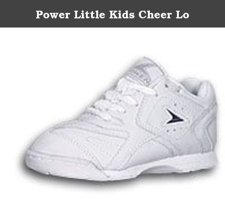 Power Little Kids Cheer Lo. Synthetic upper with removable color cards, outsole/midsole area is scalloped at the medial and lateral arch areas, rear finger notch, semi-flat outsole for traction without rough edges. 5.7 oz.