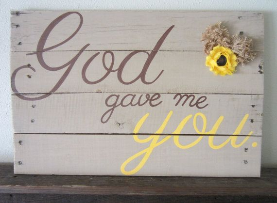 God Gave Me You Tan Brown and Yellow with Burlap by MsDsSigns