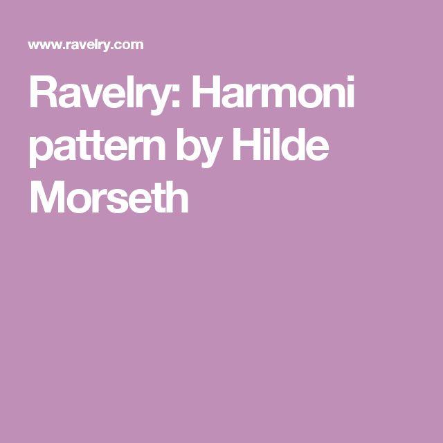 Ravelry: Harmoni pattern by Hilde Morseth