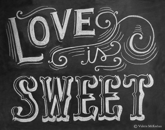 Love Is Sweet Print - Wedding Sweets Table Sign - Wedding Print - Candy Buffet 11x14 Print - Chalkboard Art via Etsy