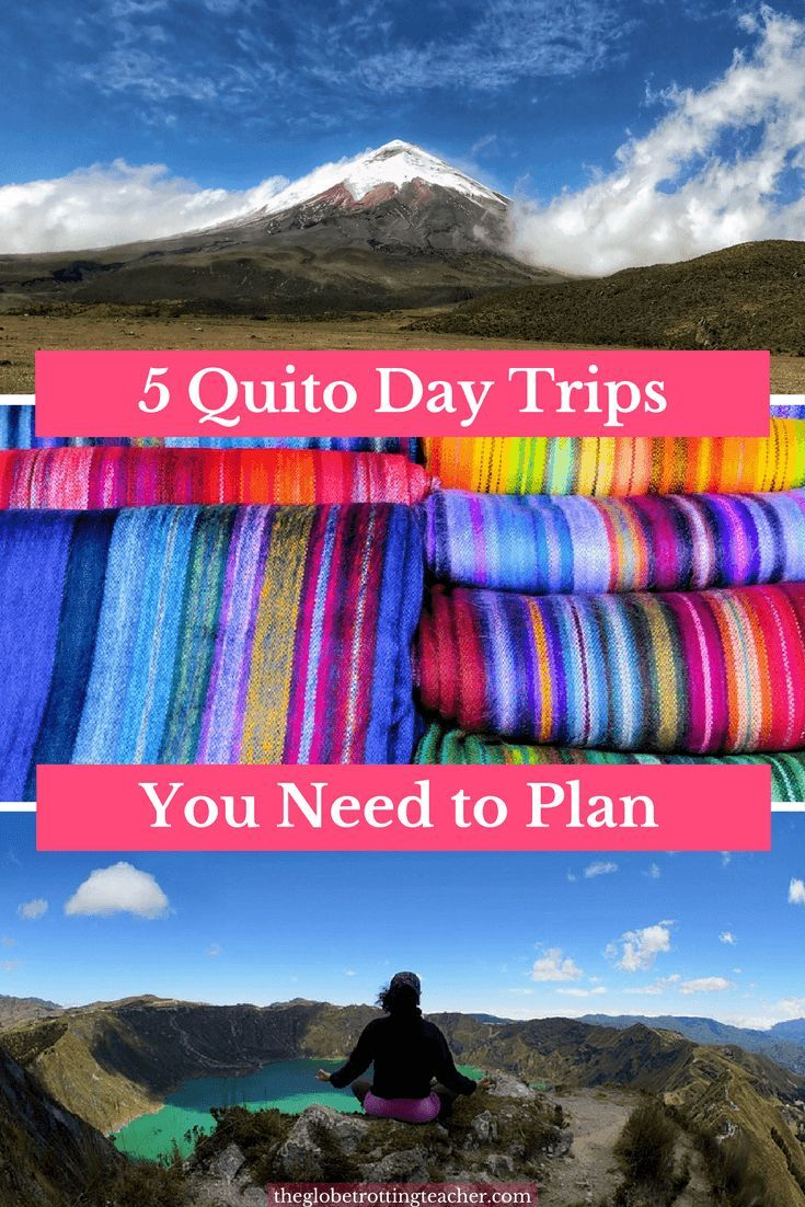 5 Quito Day Trips You Need to Plan. 5 places you don't want to miss in incredible Ecuador. #travel #ecuador #southamerica #quito #otovalo  #mindo #quilotoa #Cotopaxi