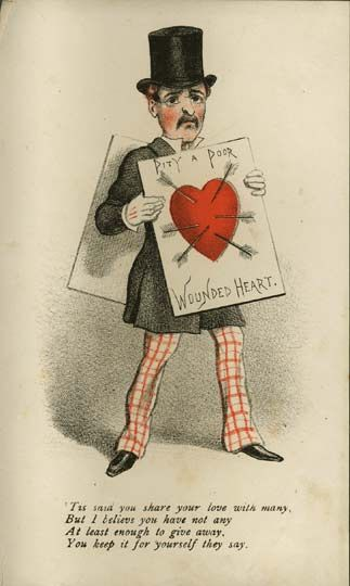 """""""Pity a Poor Wounded Heart"""" vinegar valentine, for one who shares their """"love with many"""" (1870s)"""