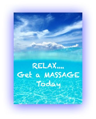 Relax and get a MASSAGE today!