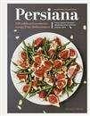 Persiana : 100 enkla och moderna recept från Mellanöstern / Sabrina Ghayour ... #matlagning #livsmedel #kokbok