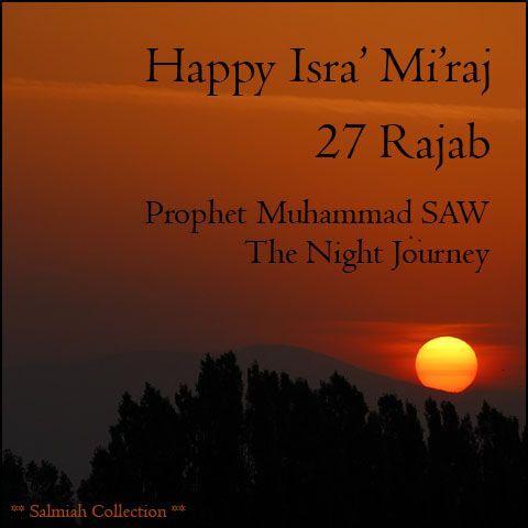 Salmiah Collection: Happy Isra' Mi'raj 27 Rajab
