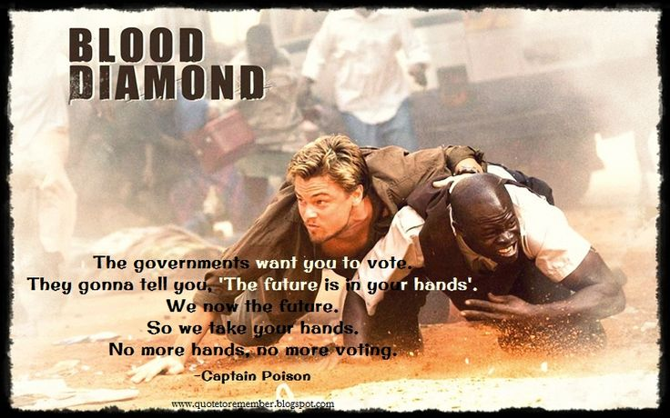 Spread the word, The Revolutionary United Front is coming. ~Captain Poison #BloodDiamond #LeonardoDiCaprio #DjimonHounsou #JenniferConnelly #EdwardZwick