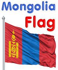 Mongolia Flag - colors meaning history of Mongolia Flag