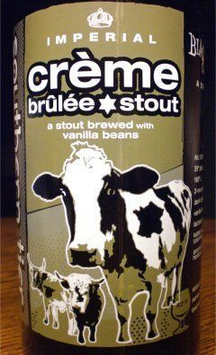 Southern Tier Creme Brulee Stout - Imperial Stout. 9.5%.NOSE: Vanilla, custard, brown sugar. FLAVOR: Caramelized sugar, vanilla, custard, nicely sweet and balanced, rich and milky.