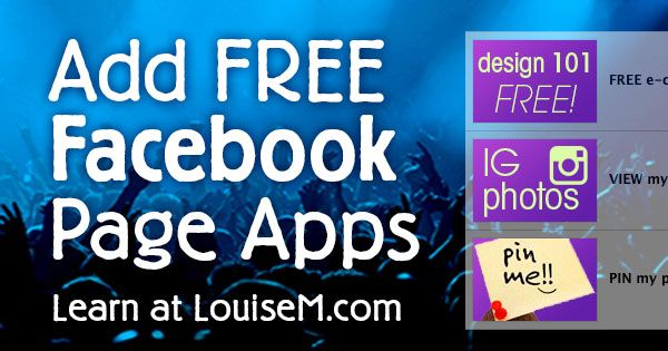 How to Add FREE Facebook Apps for Pages: Tutorials - YaY Louise M. thank you for sharing, I've been looking for something like this !!
