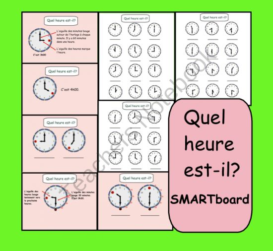 Quel heure est-il? Interactive SMARTboard Lesson from Teaching The Smart Way on TeachersNotebook.com (8 pages)