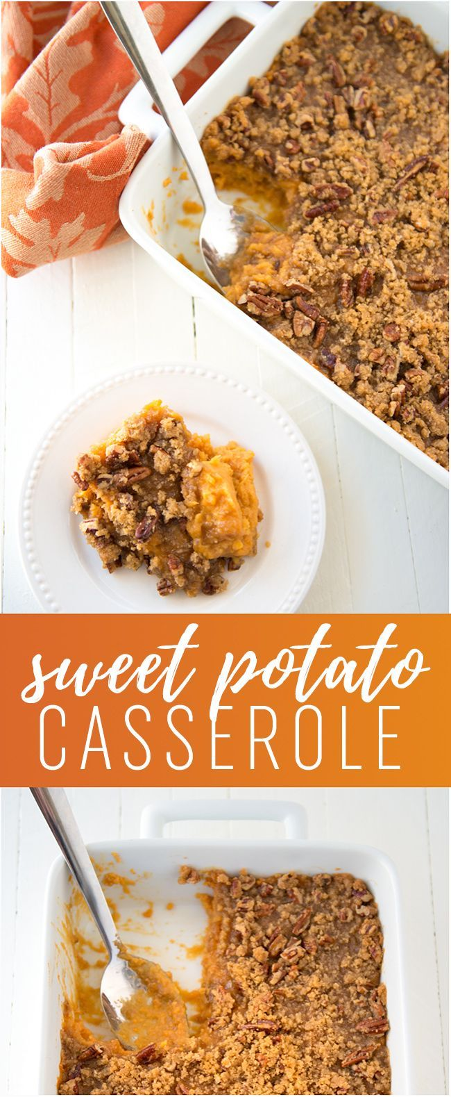 Sweet Potato Casserole with Pecan Brown Sugar Topping - Is it a side dish, is it a dessert? Who cares! It's delicious and perfect for your Thanksgiving table. from @crissy