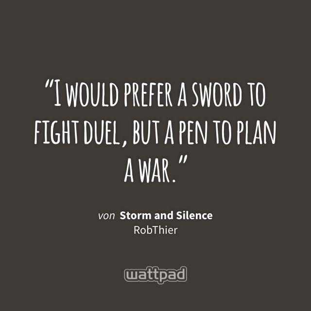 "Ich lese ""Storm and Silence"" auf #Wattpad. https://www.wattpad.com/120318781?utm_source=ios&utm_medium=pinterest #romantik #quote"