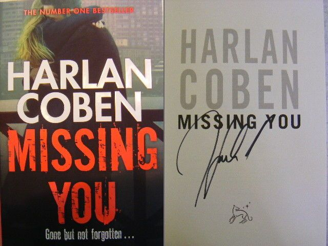 Signed Book - Missing You By Harlan Coben NEW 1st Edition Hardback