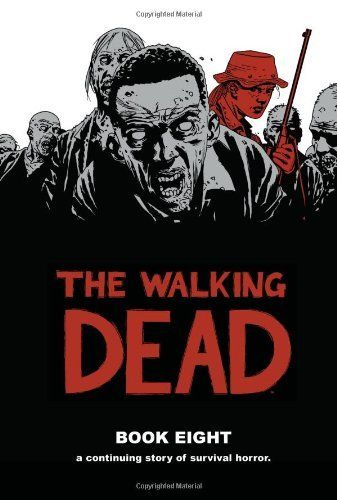 The Walking Dead Book 8 HC by Robert Kirkman, http://www.amazon.com/dp/1607065932/ref=cm_sw_r_pi_dp_Z8exrb0CQCCH4