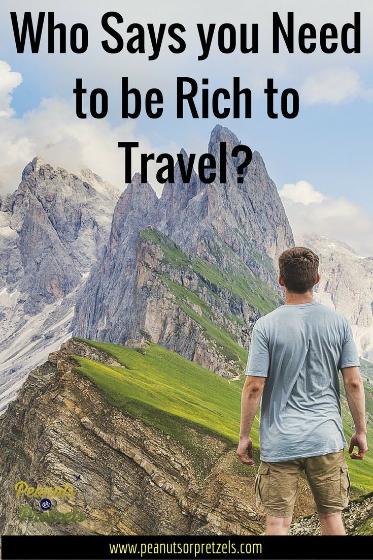 Who Says you need to rich to travel?  Follow some of these great Travel Tips and you can Travel More now!