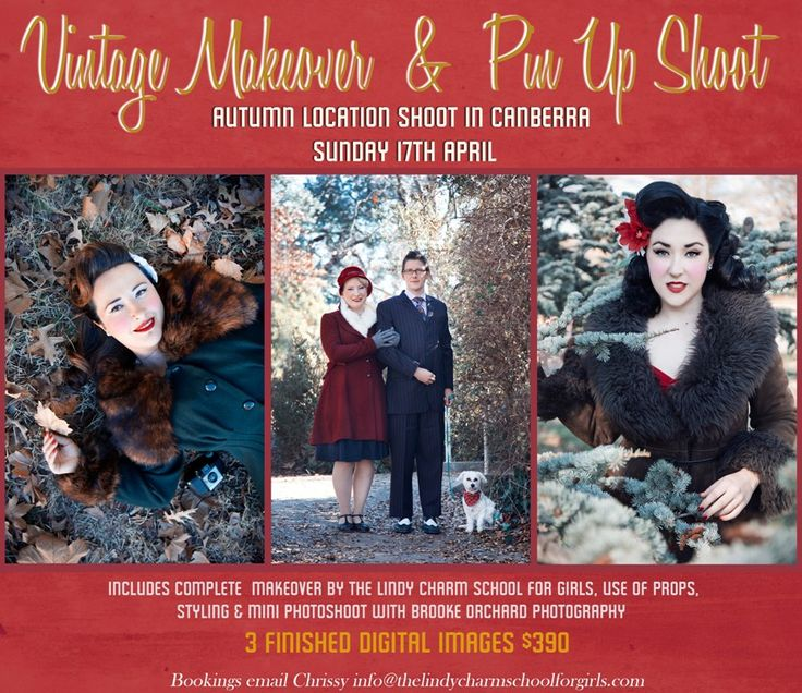 Canberra - Vintage Makeovers and Pin Up Photoshoots! Sunday 17th April 2016