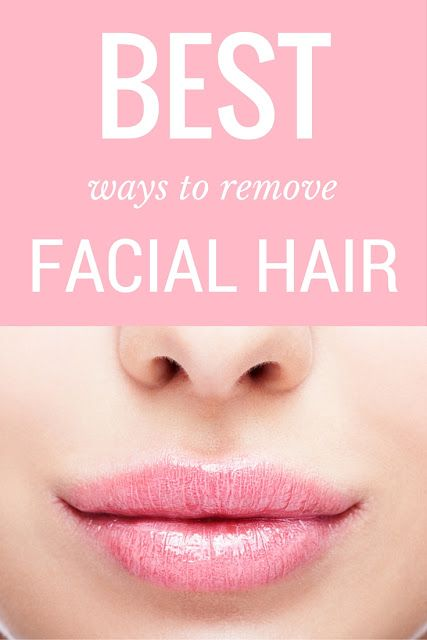 Best Ways to Remove Facial Hair (Upper Lip + Chin)