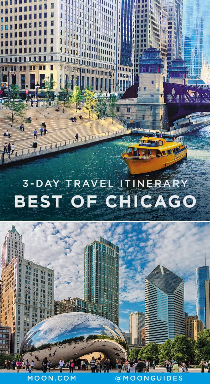 3 Day Best Of Chicago Itinerary Itineraries For Travel